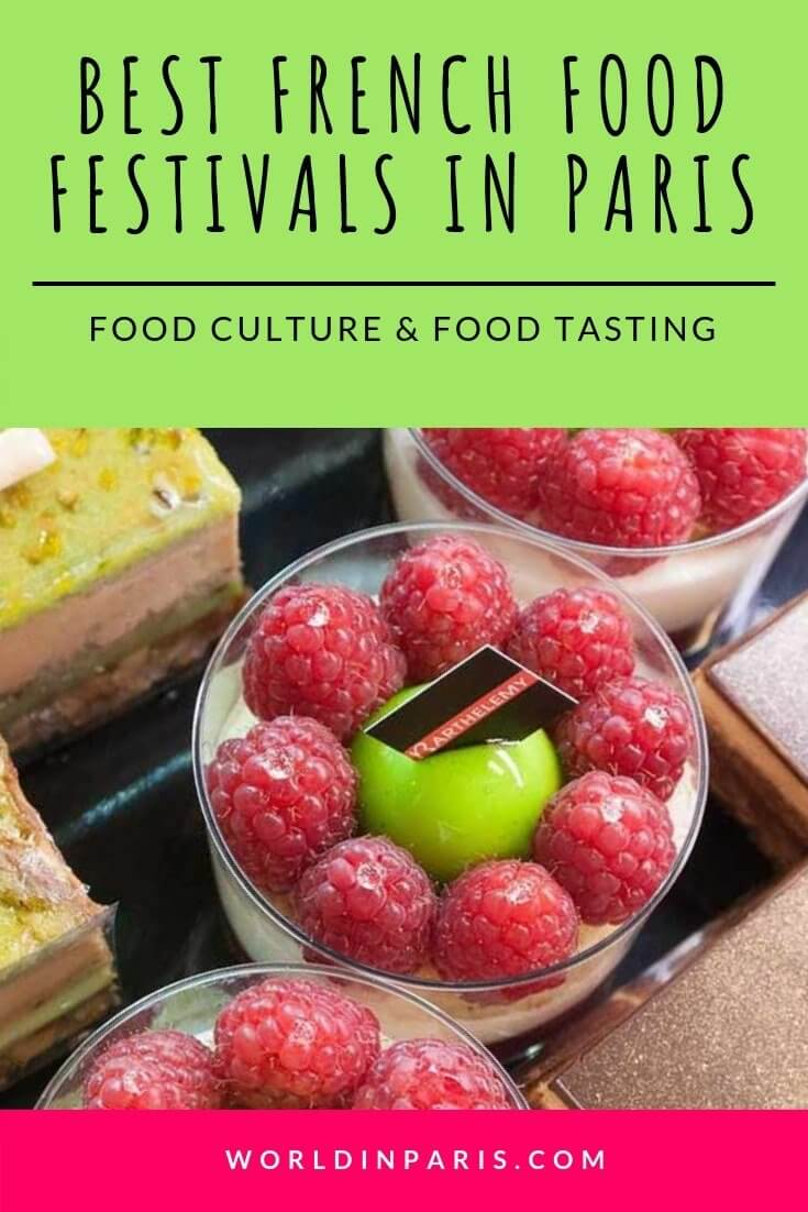 Best French Food Festivals in Paris, Paris Food Culture, Food Tasting in Paris, Traditional French Food, Food Truck Festival Paris