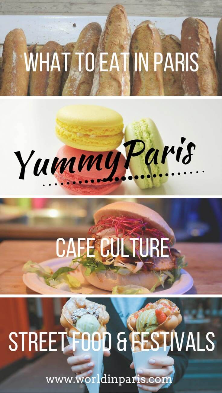 Yummy Paris, Popular Food in Paris, Paris Food Facts, Food in Paris, Things to Eat in Paris, Affordable Restaurants in Paris, Street Food in Paris #yummyparis #parislikealocal #parisianer #paris