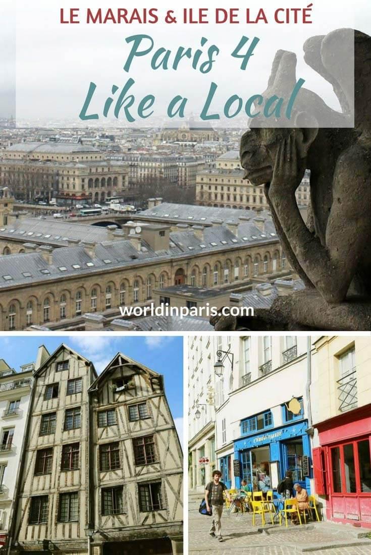 Paris 4 Like a Local, Le Marais and Ile de la Cité, Paris Districts, Notre Dame, 4th Arrondissement of Paris, Paris Travel Inspiration, Paris Bucket List, Paris City Guides, Paris Arrondissement Guide #parislikealocal #parisianer #paris