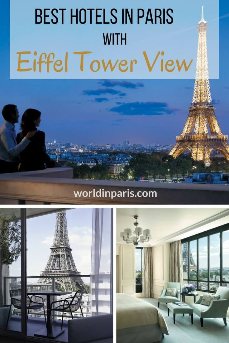 Best paris hotels with eiffel tower view world in paris for Ideal hotel paris