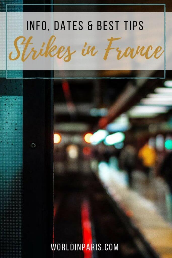 Read about the Transportation Strikes in France and the Transportation Strikes in Paris. France and Paris Strikes Calendar and best Tips for dealing with Transport Strikes in France