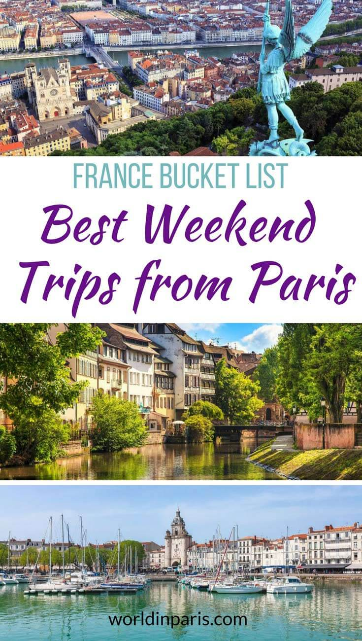 Best Weekend trips from Paris, France Bucket List, Best Day Trips from Paris, Overnight trips from Paris, Weekend Getaways in France, Top Cities to visit in France, Getaways in France #france #travelfrance #moveablefeast