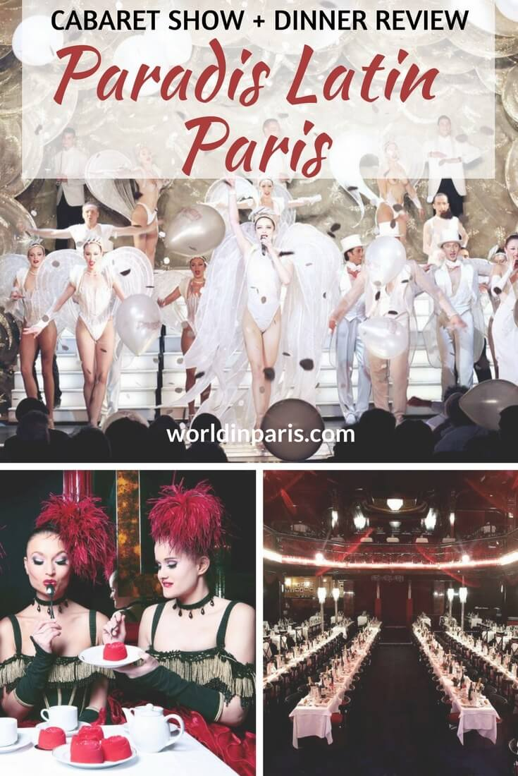 Paradis Latin Cabaret Show Paris, Cabarets in Paris, Paradis Latin Show Review, Paris at night, Paradis Latin Menu, Paradis Latin Paris Dinner and Show, Le Paradis Latin, Paris Bucket List #paris #moveablefeast