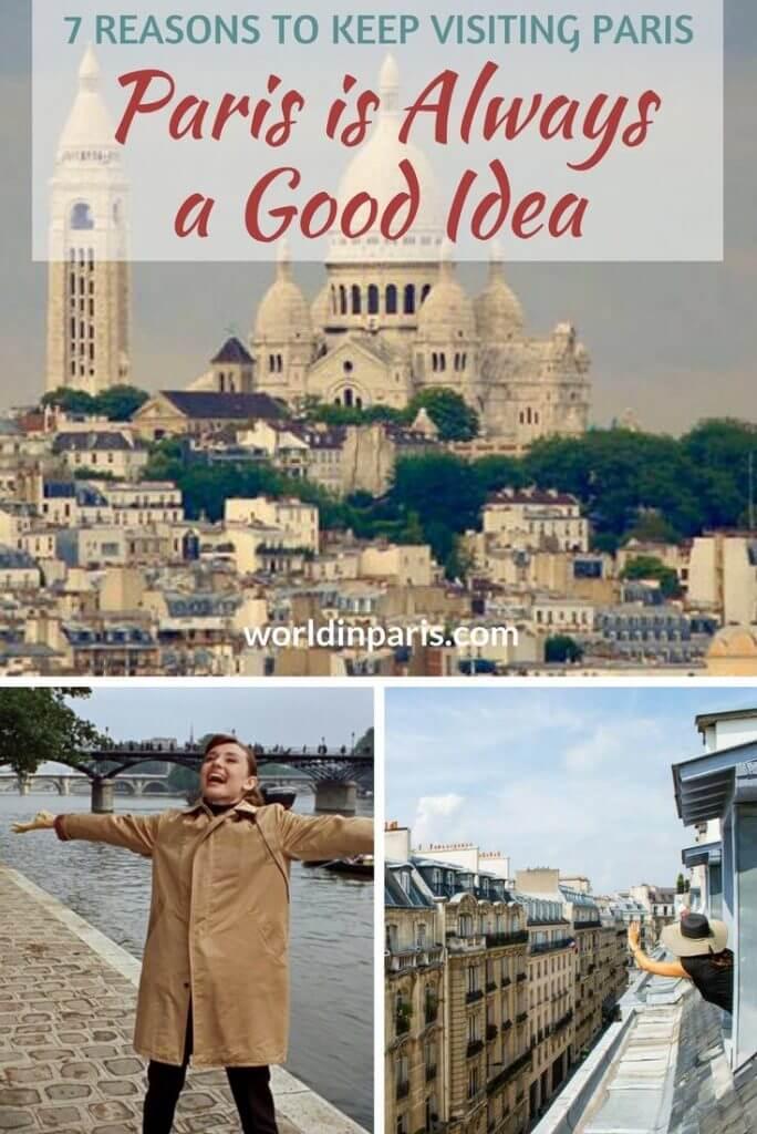Paris is always a good idea, Reasons to visit Paris, Paris Travel Inspiration, First Trip to Paris, Paris for the First Time, First Time in Paris, We Love Paris #paris #parisianer #moveablefeast