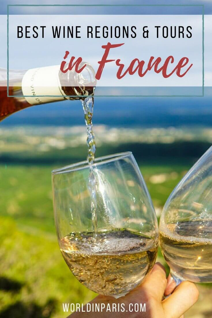 Best French Wine Regions, Best Wine Tours in France, Wine Travel, Wine Regions of France, Wine Country of France, Wine Tours France, Wine Tasting Tours in France, Wine Tasting in France, Wine Map of France,