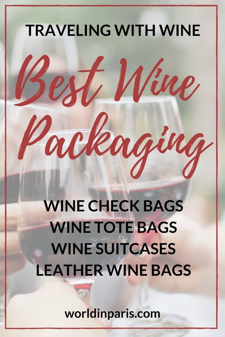 Traveling with Wine, Wine Travel, Best Packaging for Wine Travel, Best Wine Check Bags, Best Wine Tote Bags, Best Wine Suitcases, Best Leather Wine Bags, Tips for Wine Packaging, Flying with Wine