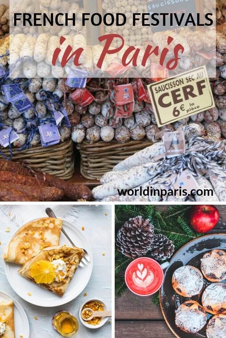 Best French Food Festivals Paris, Paris Food Culture, Paris Food Tasting, Traditional French Food, Best Eats in Paris, Paris Street Food, Festival of Food Paris #moveablefeast #yummyparis #frenchfood