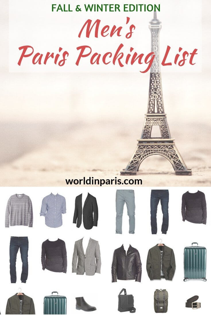 Paris Travel Packing List for Men Fall Winter, What to Wear in Paris in the Fall, What to wear in Paris in the Winter, Packing for Paris, Parisian Style, Parisian Men Style, What a man should wear in Paris, #paris #fashion #parisianer