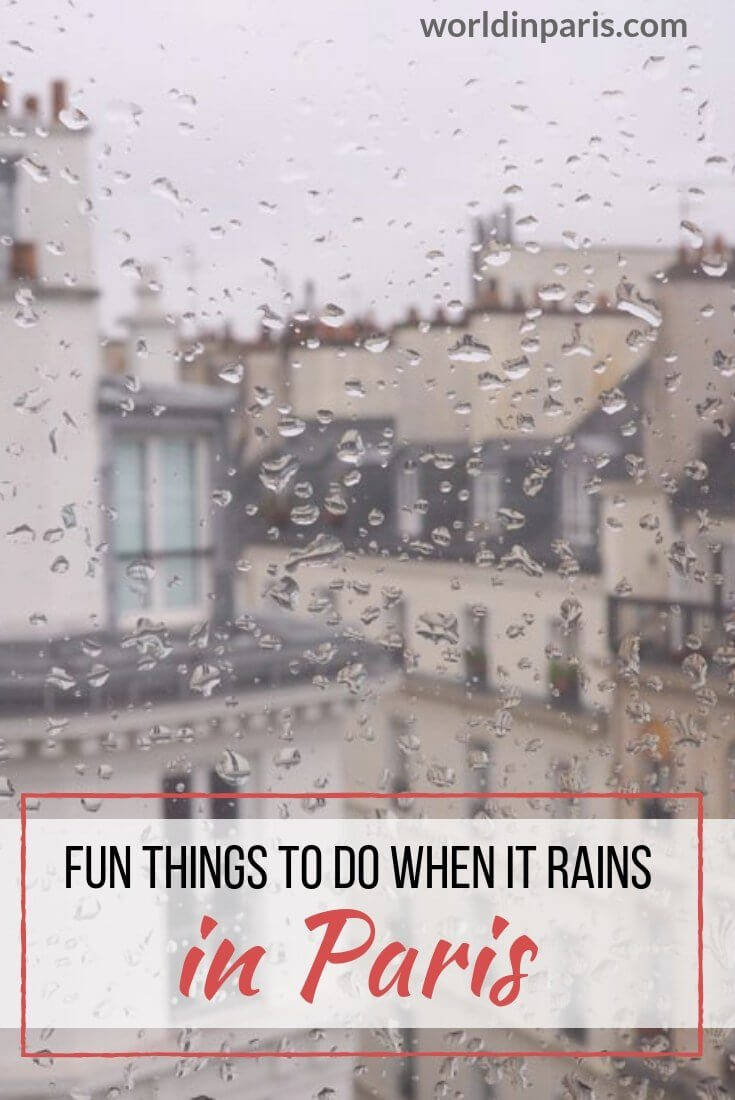 Paris in the Rain, Paris when it Rains, Rainy day in Paris, Fun things to do when it rains in Paris, Things to do in Paris on a rainy day, Fun things to do on a rainy day in Paris, Paris Travel Inspiration, Paris Bucket List #moveablefeast #paris #rain