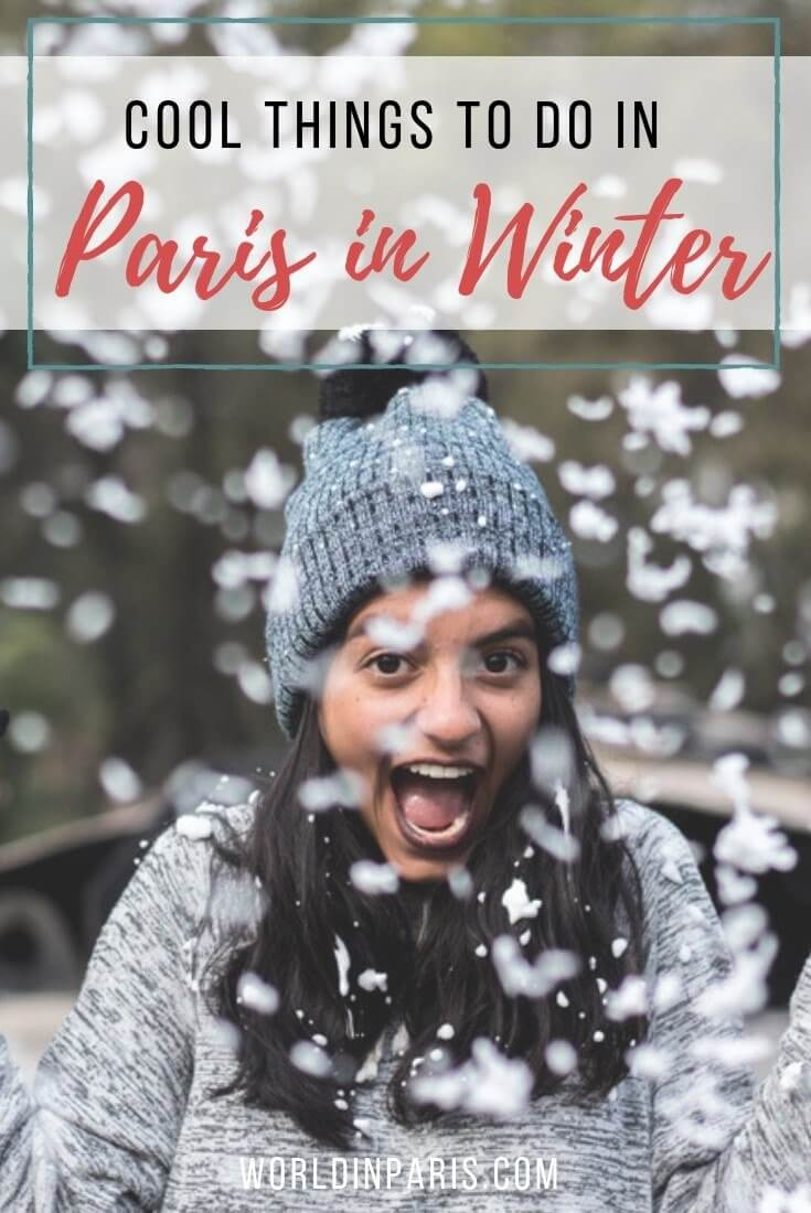 Winter in Paris Bucket List, Things to do in Paris in the Winter, Paris Indoor Activities, Best Winter Activities in Paris, Christmas in Paris, January in Paris, Paris in February, December in Paris, Top Things to do in Paris in Winter, #paris #winter #moveablefeast