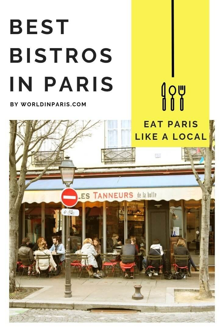 Best bistros in Paris, Best Parisian Bistros, Bistronomie, Traditional food to eat in Paris, Paris Food Culture, Paris Bistro Culture, Yummy Paris, Best Food in Paris, Where to Eat in Paris #paris #bistronomie #yummyparis