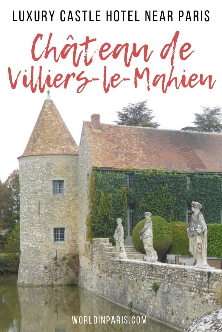 Stay in a French Castle, Stay in a French Château, Luxury castle hotel near Paris, Château de Villiers le Mahieu France #france #francebucketlist