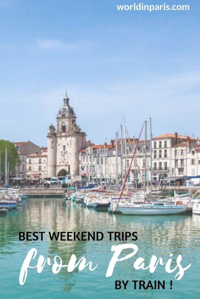Best weekend trips from Paris by train, best overnight trips from Paris by train, short trips from Paris by train, getaways in France, top cities to visit in France, top places to visit in France, travel to France, #france #francebucketlist