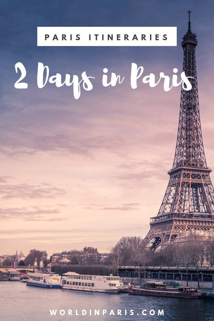 Paris Itineraries - 2 days in Paris Itinerary, Paris Travel Itineraries, Trip to Paris, Paris for two days, Paris Places to Visit, Things to do in Paris, Paris Trip Planner