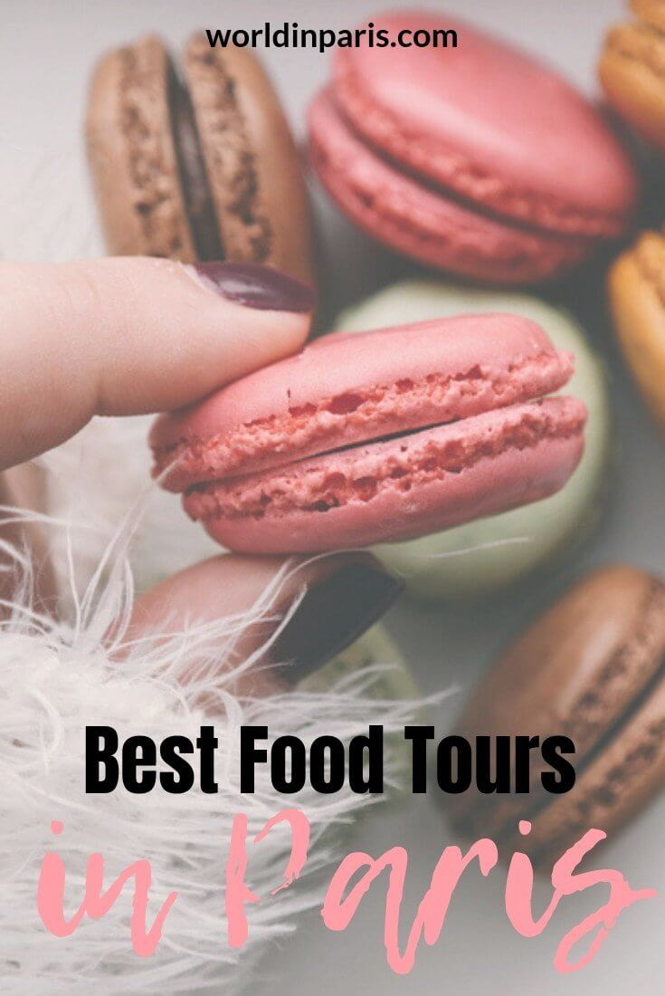 best paris food tours, best food tours in Paris, famous food in Paris you need to try, French traditional food in Paris, Paris food culture, cheese tasting tours, best chocolate in Paris, chocolate and pastries tours in Paris #yummyparis #paris