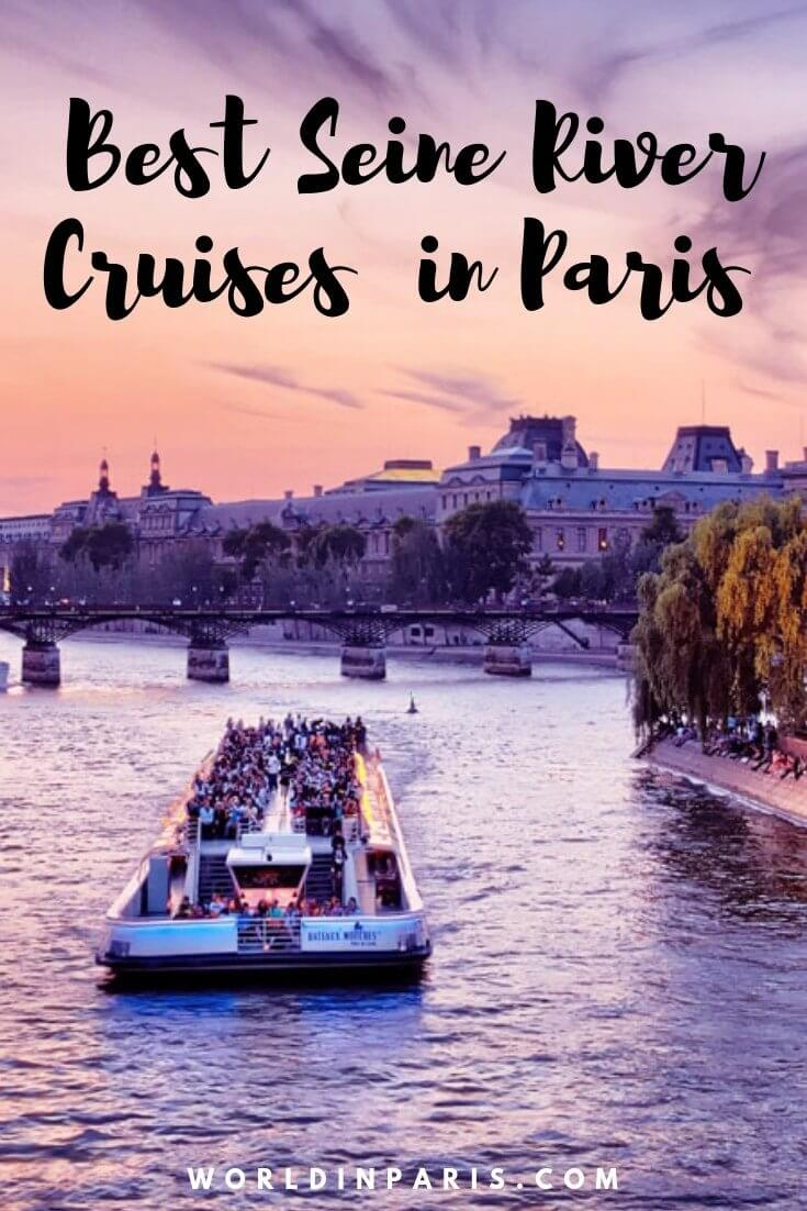 Best Seine River Cruises in Paris, Best Cruises on the River Seine, Sightseeing Seine Cruises in Paris, Seine River Dinner Cruises, Seine Night Cruises