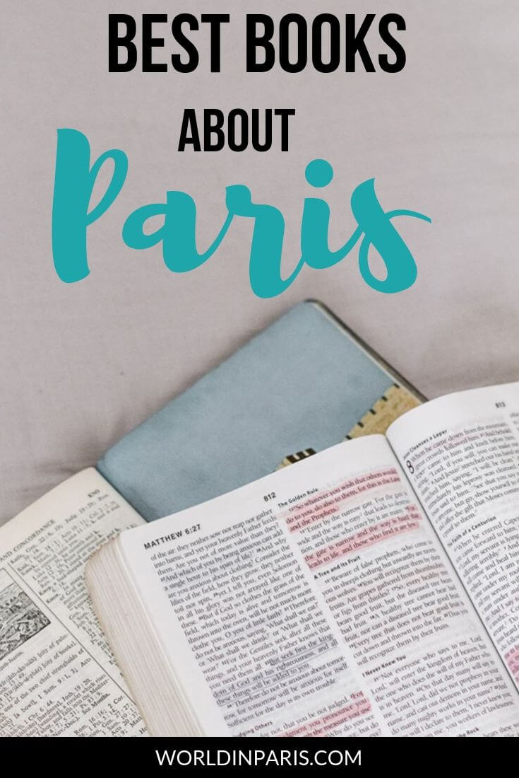 Check the best books about Paris, great Paris books to read before going to Pairs. Paris novels but also books about Paris food and wine, Fashion books about Paris and Paris books for kids . This is the best Paris Reading list! #paris #books