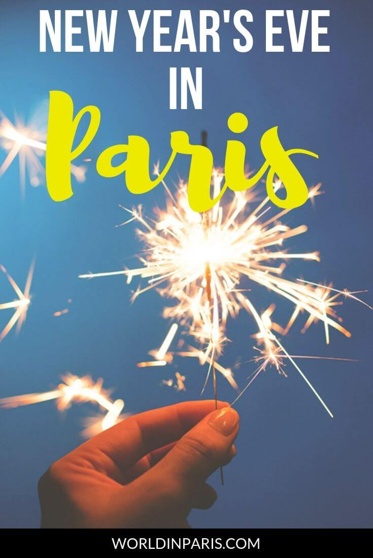 What to do in Paris on New Years Eve, New Years in Paris, New Years in Paris Guide, Things to do in Paris NYE, New Years Eve in Paris