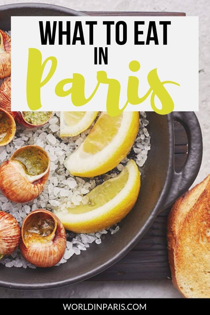 What to eat in Paris, traditional food to eat in Paris. Check out our list of Paris famous food to try! From tasty entries to yummy desserts, enjoy traditional French food in Paris #food #paris #france
