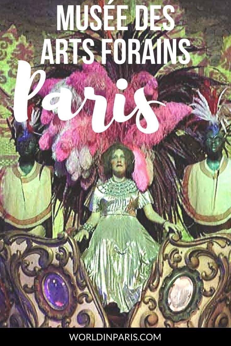 Visit Le Musée des Arts Forains in Paris and enjoy its fantastic collation of fairground artifacts and quirky curiosities #paris #france