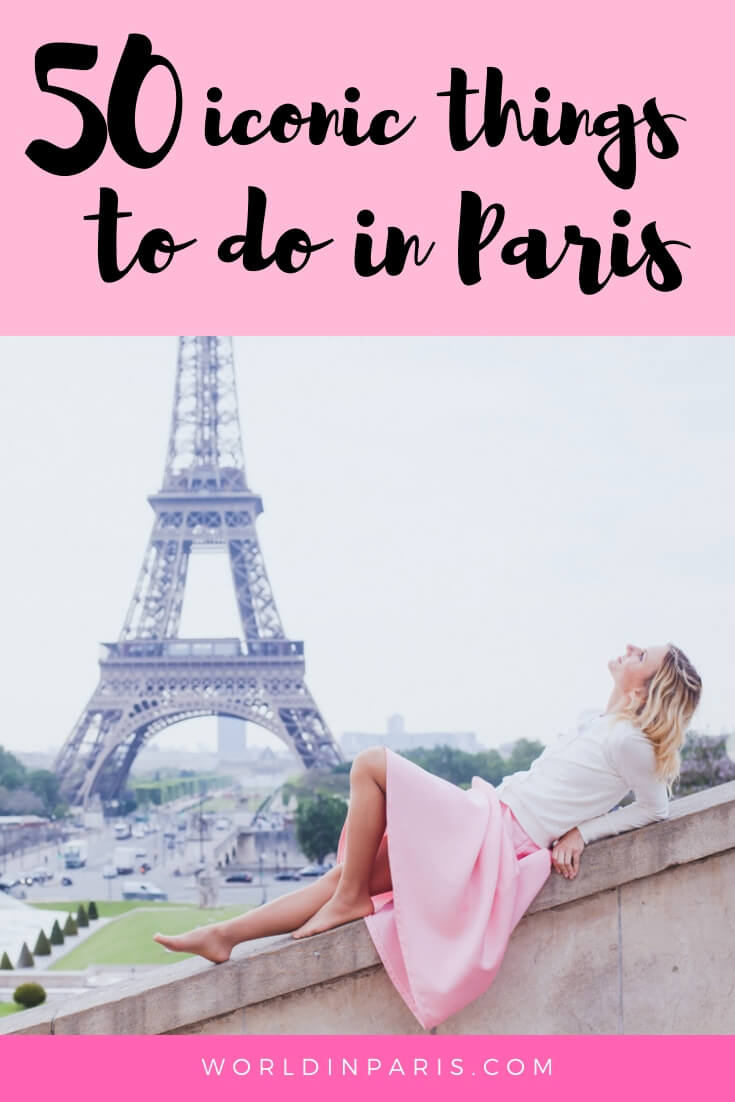 50 iconic things to do in Paris France