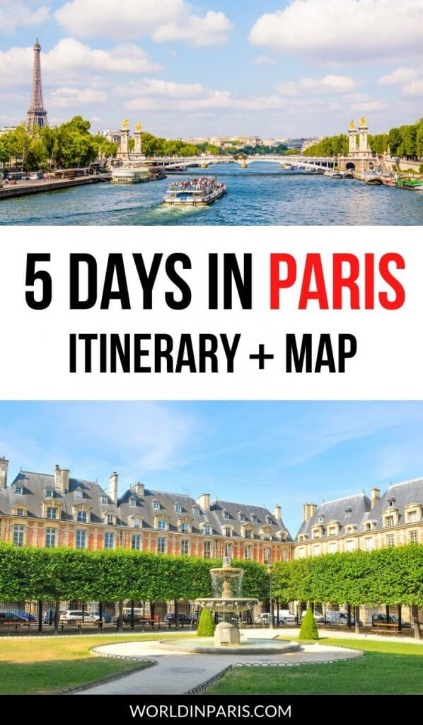5 Days in Paris Itinerary and Map